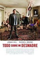 Todo sobre mi desmadre (2010)
